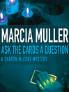 Ask the Cards a Question (MP3): Sharon McCone Mystery Series, Book 2